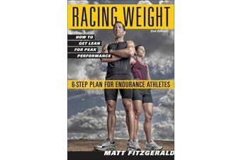 Racing Weight - How to Get Lean for Peak Performance