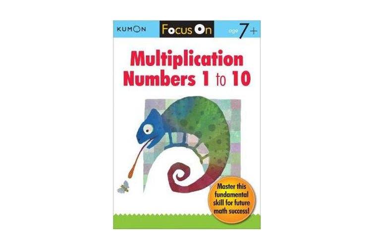 Focus On Multiplication - Numbers 1-10