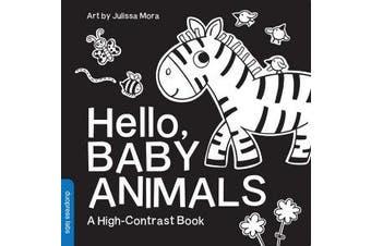 Hello, Baby Animals - A High-Contrast Book