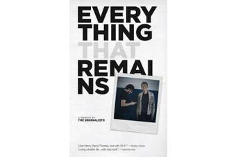Everything That Remains - A Memoir by the Minimalists