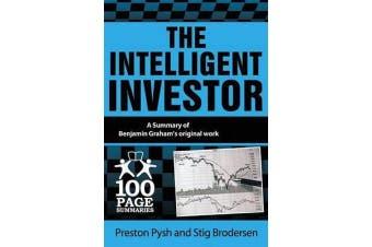 The Intelligent Investor - 100 Page Summary