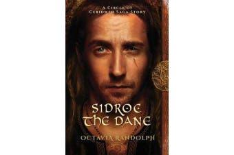 Sidroc the Dane - A Circle of Ceridwen Saga Story