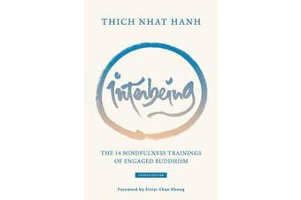 Interbeing - The 14 Mindfulness Trainings of Engaged Buddhism