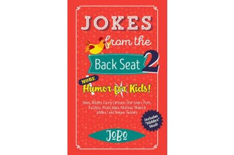 Jokes from the Back Seat 2 - More Humor for Kids!