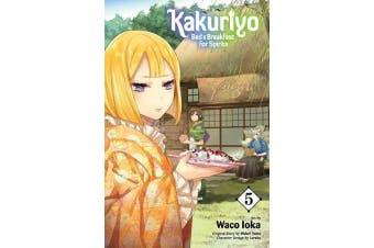 Kakuriyo - Bed & Breakfast for Spirits, Vol. 5