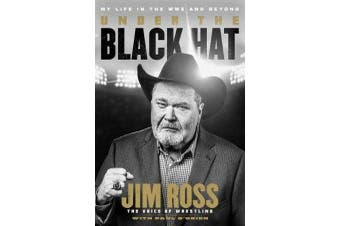 Under the Black Hat - My Life in the WWE and Beyond