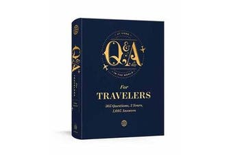 Q and A a Day for Travelers - 365 Questions, 3 Years, 1,095 Answers