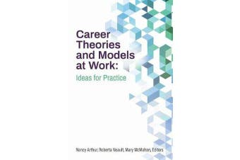 Career Theories and Models at Work - Ideas for Practice