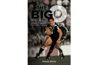 The Big O - The Life and Times of Olsen Filipaina