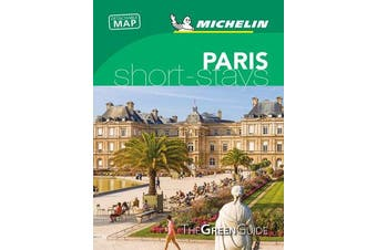 Paris - Michelin Green Guide Short Stays - Short Stay