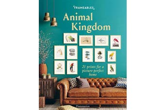 Frameables: Animal Kingdom - 21 Prints for a Picture-Perfect Home