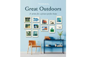 Frameables: Great Outdoors - 21 Prints for a Picture-Perfect Home