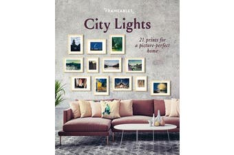 Frameables: City Lights - 21 Prints for a Picture-Perfect Home