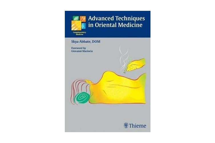 Advanced Techniques in Oriental Medicine
