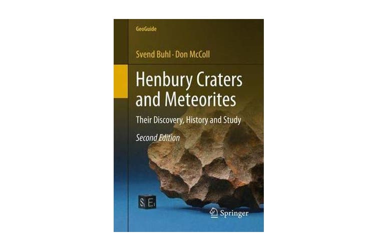 Henbury Craters and Meteorites - Their Discovery, History and Study