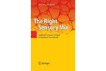 The Right Sensory Mix - Targeting Consumer Product Development Scientifically