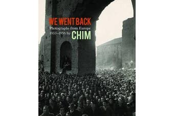We Went Back - Photographs from Europe 1933-1956 by Chim