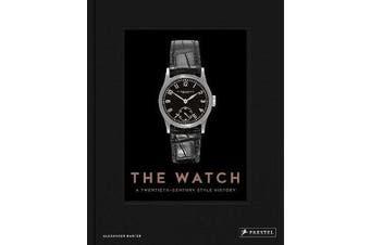 Watch - A Twentieth Century Style History