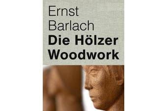 Ernst Barlach - Woodwork