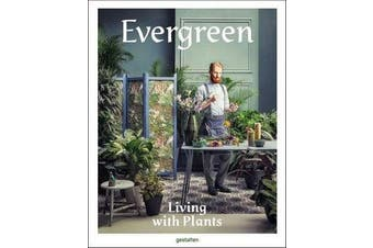 Evergreen - Living with Plants