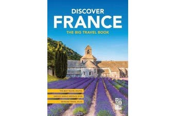 Discover France - The Big Travel Book