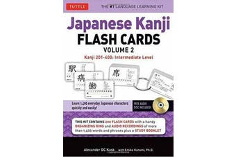 Japanese Kanji Flash Cards Kit Volume 2 - Kanji 201-400: JLPT Intermediate Level: Learn 200 Japanese Characters with Native Speaker Audio, Sample Sentences & Compound Words