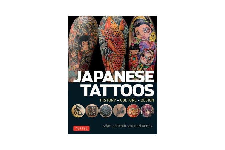 Japanese Tattoos - History * Culture * Design
