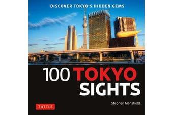 100 Tokyo Sights - Discover Tokyo's Hidden Gems
