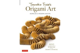 Tomoko Fuse's Origami Art - Works by a Modern Master