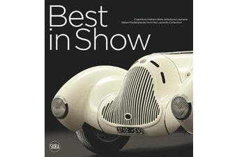 Best in Show - Italian Cars Masterpieces from the Lopresto Collection