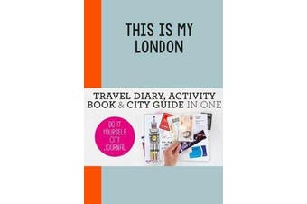 This is my London - Do-It-Yourself City Journal