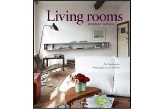 Living Rooms - Trends and Traditions