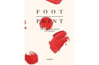Footprint - The Track of Shoes in Fashion