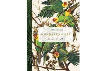 Wunderkammer - An Exotic Journey Through Time