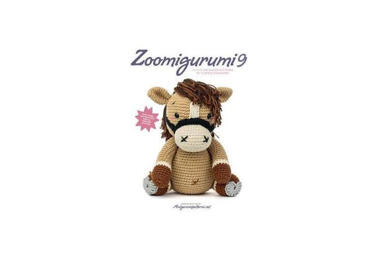 Zoomigurumi 9 - 15 Cute Amigurumi Patterns by 12 Great Designers