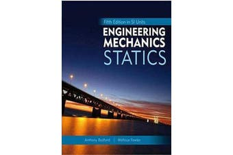 Engineering Mechanics - Statics, Fifth Edition in SI Units and Study Pack