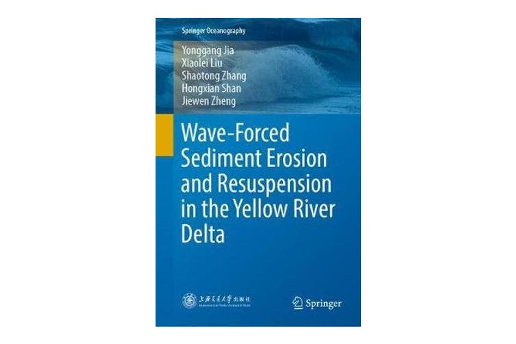 Wave-Forced Sediment Erosion and Resuspension in the Yellow River Delta