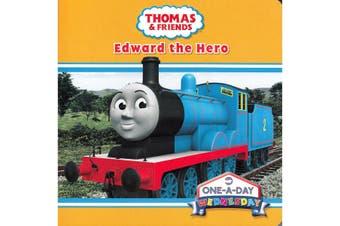 Thomas & Friends One-A-Day Wednesday - Edward The Hero
