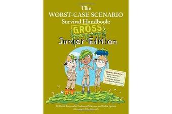 Worst-Case Scenario Gross Junior Edition