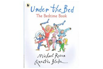 Under The Bed The Bedtime Book