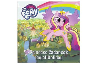 My Little Pony - Princess Cadance's Royal Holiday