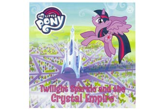 My Little Pony - Twilight Sparkle and the Crystal Empire