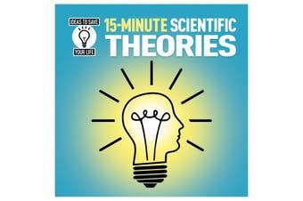 15-Minute Scientific Theories
