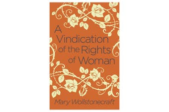 A Vindication Of The Rights Of Women