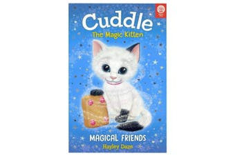 Cuddle the Magic Kitten: Magical Friends