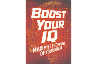 Boost Your IQ: Maximise the Power of Your Brain