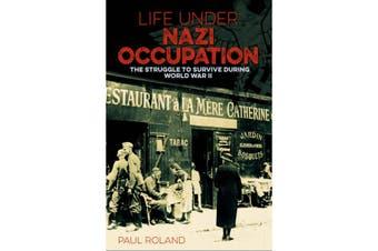 Life Under Nazi Occupation
