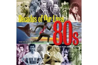 1980's : Decades - Classic Rare and Unseen