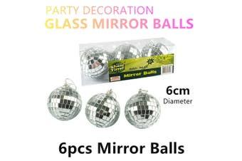 6 x Mirror Balls 6cm Party Hanging Ornaments Decoration Disco Dance Reflective
