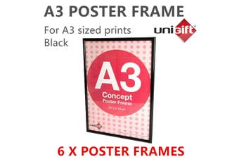 6 x Large Black A3 Poster Frame Display Print Signage Photo Picture DIY Artwork